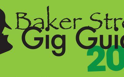 Baker Street Gig Guide