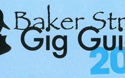 Baker Street Gig Guide 2018